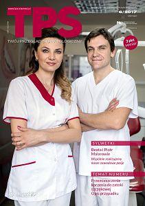 TPS - Twój Przegląd Stomatologiczny wydanie nr 6/2017