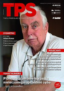 TPS - Twój Przegląd Stomatologiczny wydanie nr 4/2014
