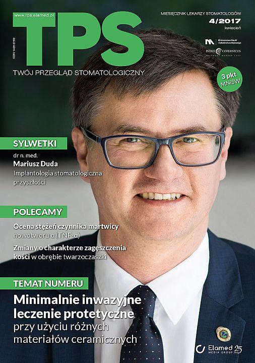 TPS - Twój Przegląd Stomatologiczny wydanie nr 4/2017