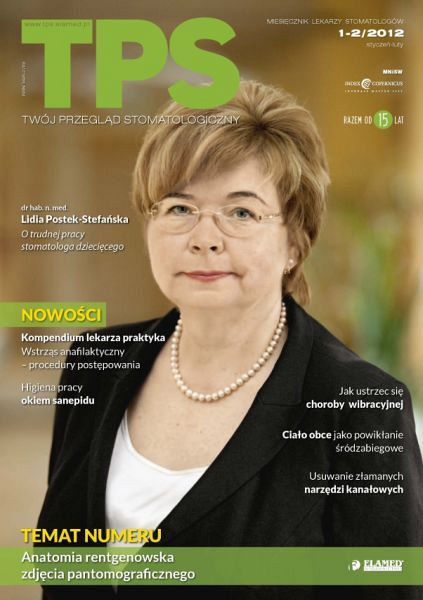 TPS - Twój Przegląd Stomatologiczny wydanie nr 1-2/2012