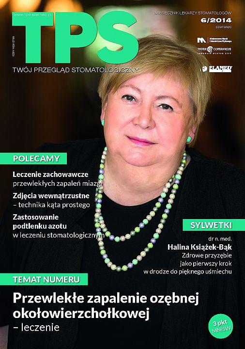 TPS - Twój Przegląd Stomatologiczny wydanie nr 6/2014