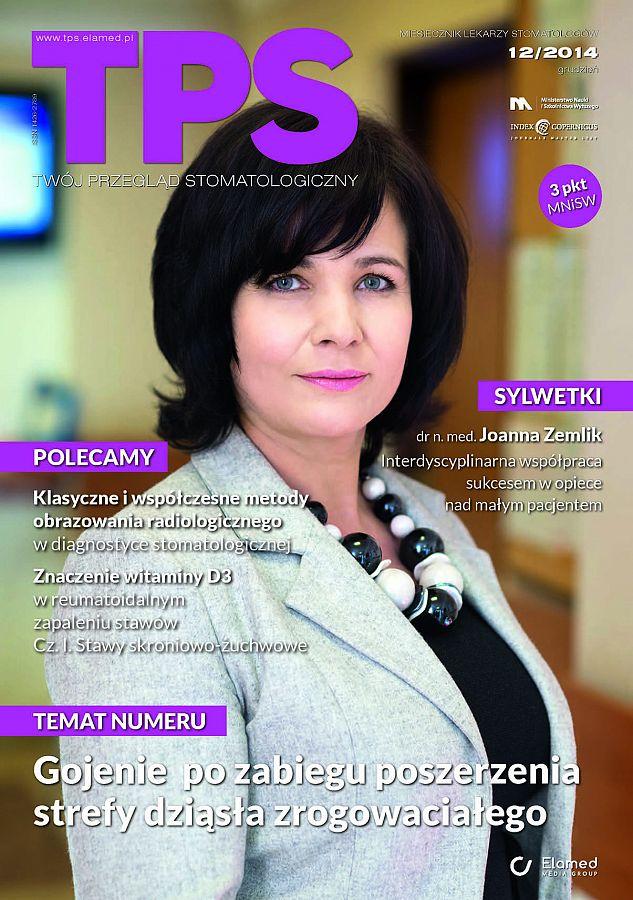 TPS - Twój Przegląd Stomatologiczny wydanie nr 12/2014