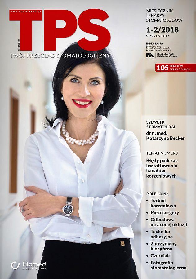 TPS - Twój Przegląd Stomatologiczny wydanie nr 1-2/2018