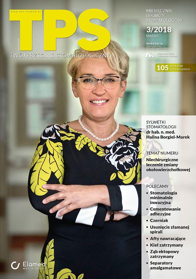 TPS - Twój Przegląd Stomatologiczny wydanie nr 3/2018