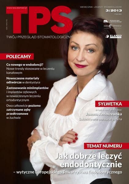 TPS - Twój Przegląd Stomatologiczny wydanie nr 3/2013
