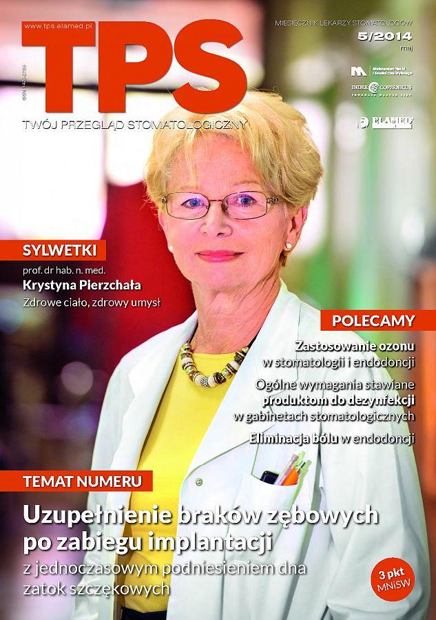 TPS - Twój Przegląd Stomatologiczny wydanie nr 5/2014
