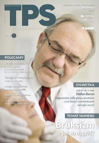 TPS - Twój Przegląd Stomatologiczny wydanie nr 9/2012