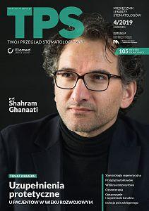 TPS - Twój Przegląd Stomatologiczny wydanie nr 4/2019