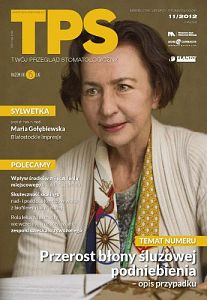 TPS - Twój Przegląd Stomatologiczny wydanie nr 11/2012
