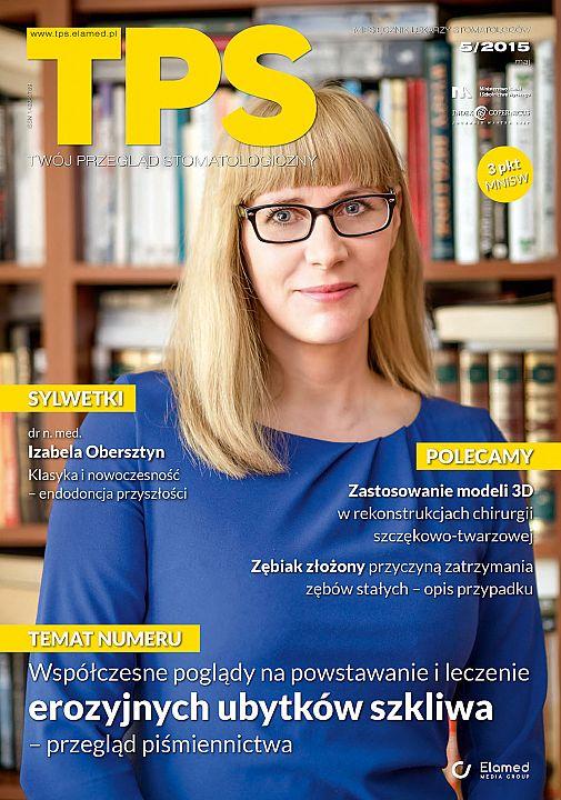 TPS - Twój Przegląd Stomatologiczny wydanie nr 5/2015