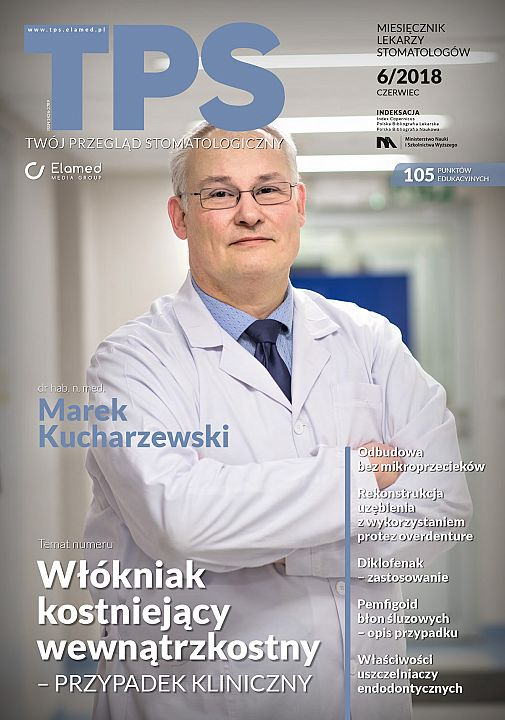 TPS - Twój Przegląd Stomatologiczny wydanie nr 6/2018