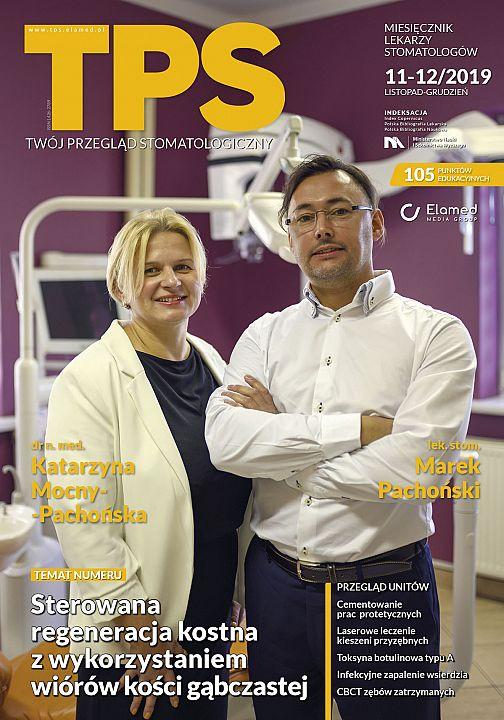 TPS - Twój Przegląd Stomatologiczny wydanie nr 11-12/2019