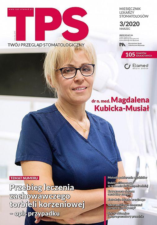 TPS - Twój Przegląd Stomatologiczny wydanie nr 3/2020