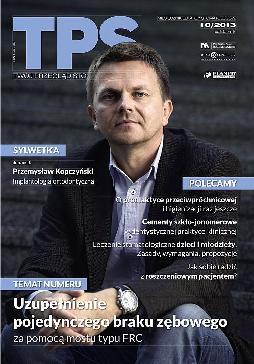 TPS - Twój Przegląd Stomatologiczny wydanie nr 10/2013