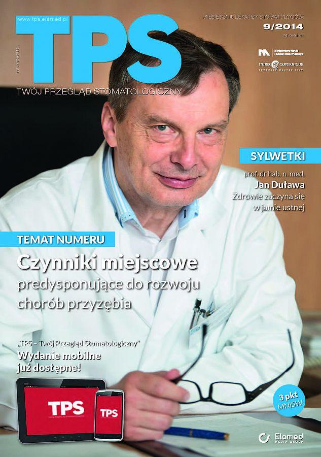 TPS - Twój Przegląd Stomatologiczny wydanie nr 9/2014