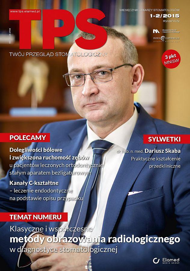 TPS - Twój Przegląd Stomatologiczny wydanie nr 1-2/2015