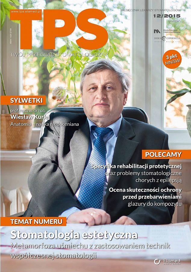 TPS - Twój Przegląd Stomatologiczny wydanie nr 12/2015