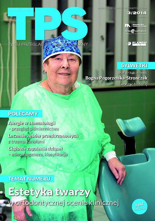 TPS - Twój Przegląd Stomatologiczny wydanie nr 3/2014